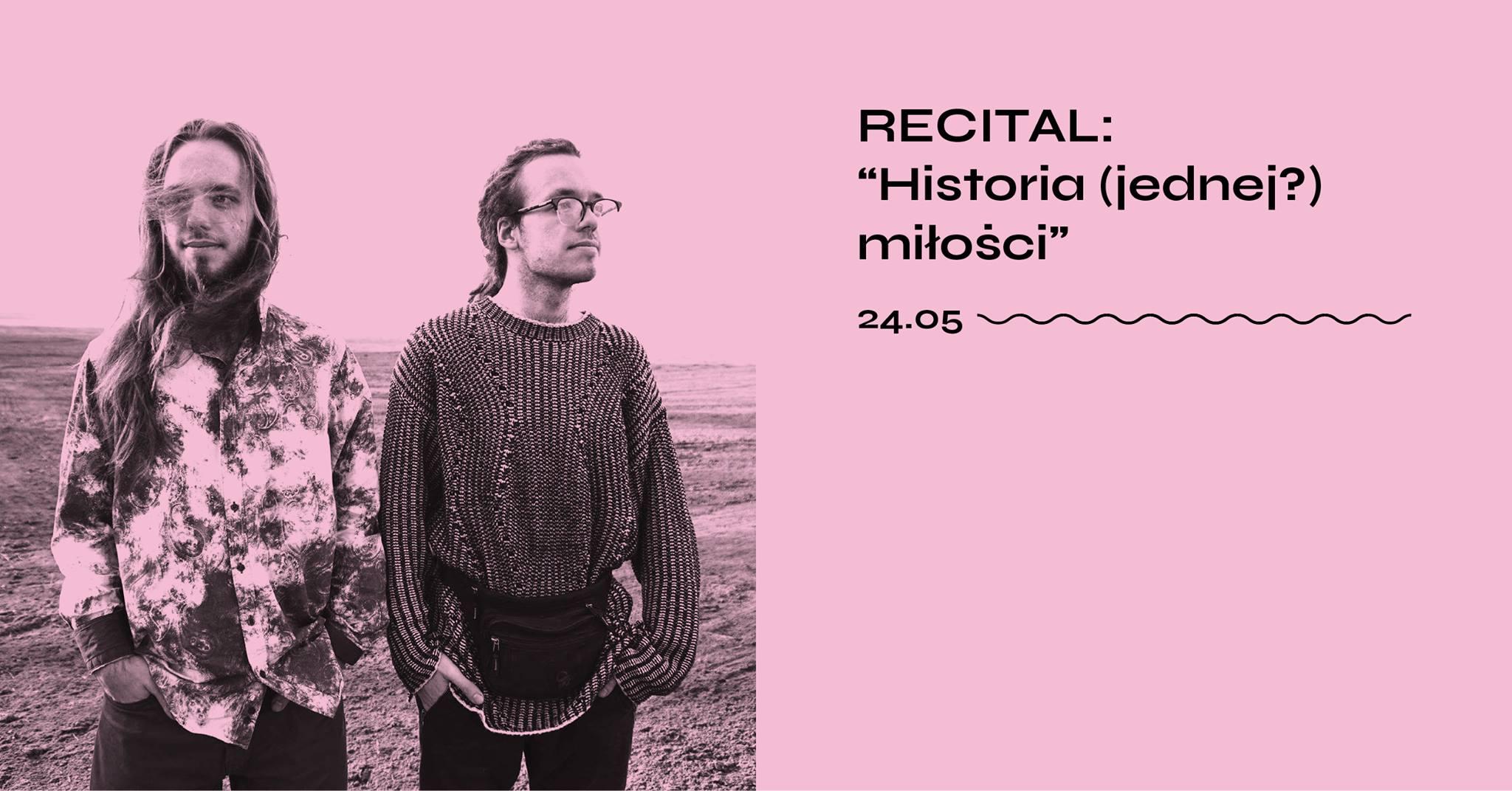 Historia (jednej?) miłości – recital.